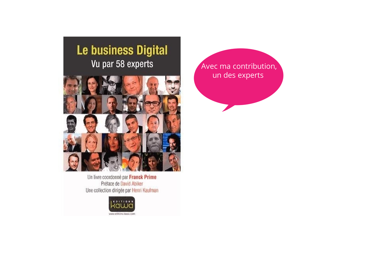 Le business du digital par 58 experts