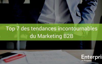 Top 7 des tendances incontournables du Marketing B2B